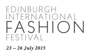 Edinburgh International Fashion Festival (EIFF)