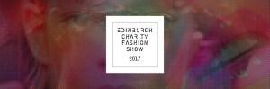 Edinburgh Charity Fashion Show #ECFS